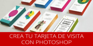 ¿Cómo crear tu tarjeta de visita en Photoshop? | Publiprinters.com
